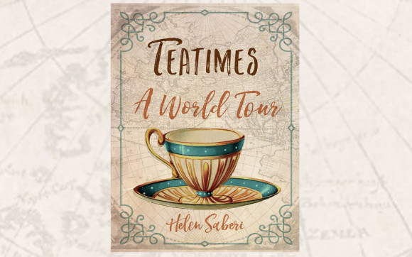 Teatimes: A World Tour